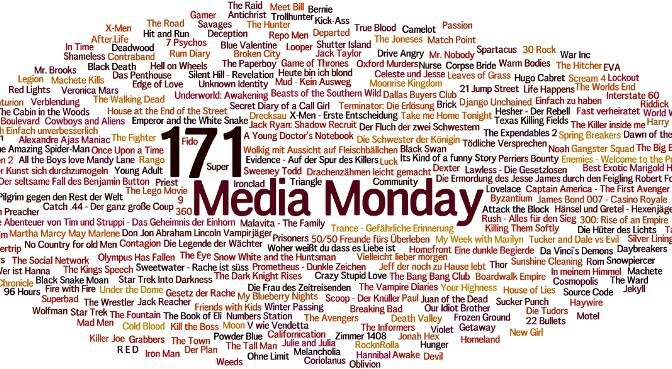 Meinung: Media Monday #171