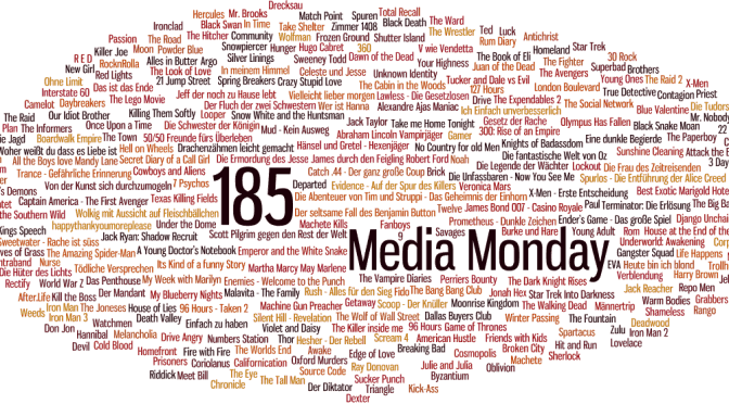 Meinung: Media Monday #185