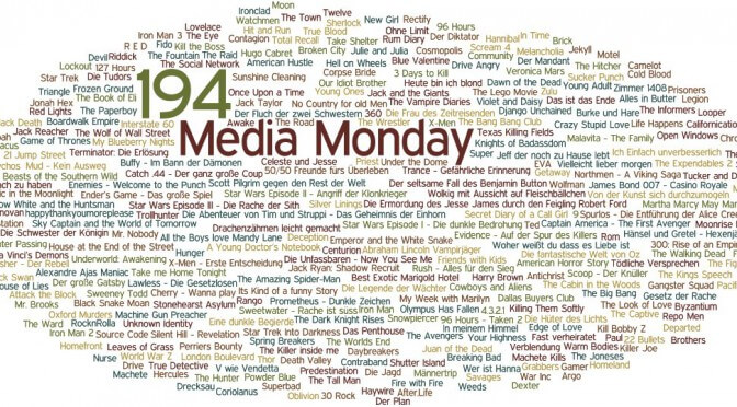 Meinung: Media Monday #194