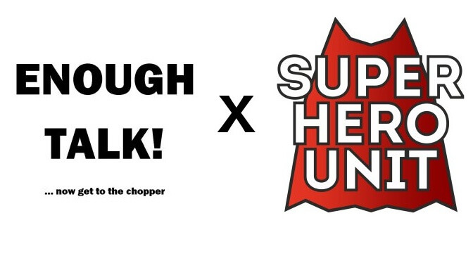 Enough Talk! V Superhero Unit - Two Podcasts to rule 'em all!