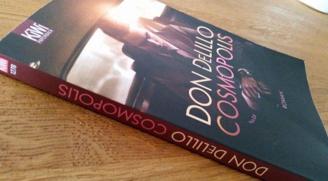Roman: Don DeLillo – Cosmopolis (2003)