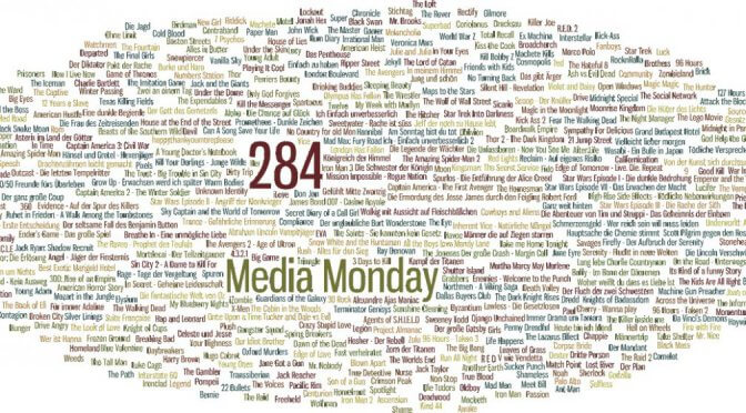 Meinung: Media Monday #284
