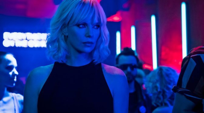 Film geschaut: Atomic Blonde (2017)