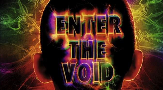Film: Enter The Void (2011)