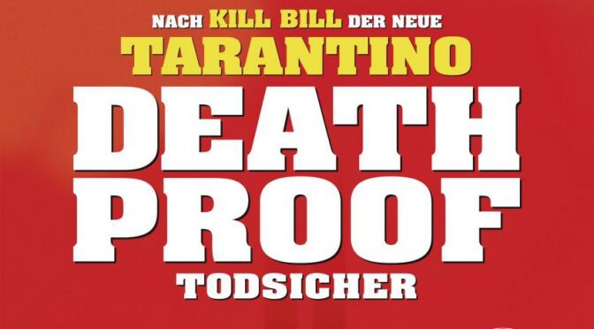 Quentin Tarantino #5: Death Proof (2007)