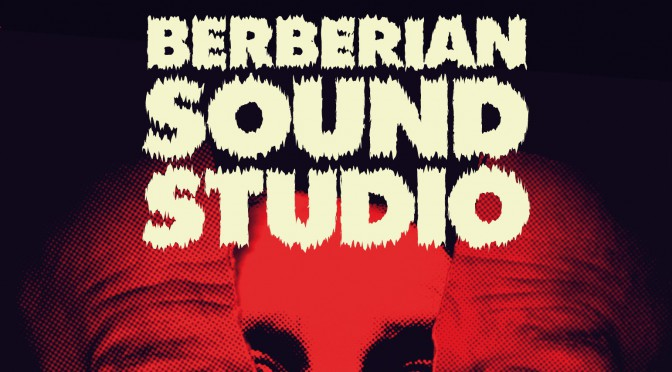 Film: Berberian Sound Studio (2012)