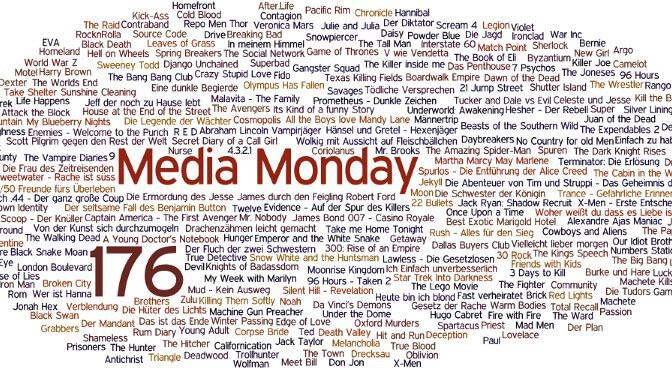 Meinung: Media Monday #176