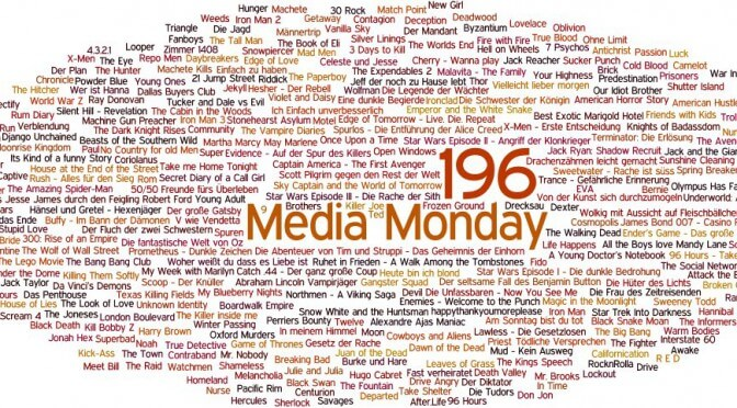 Meinung: Media Monday #196