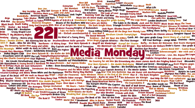 Meinung: Media Monday #221