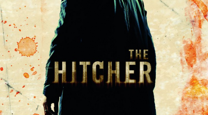 Horrorctober 2015, Film #6: The Hitcher (2007)