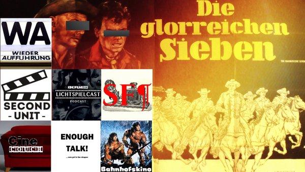 Podcast(s): Die Glorreichen Sieben feiern #oWEstern! (2016)
