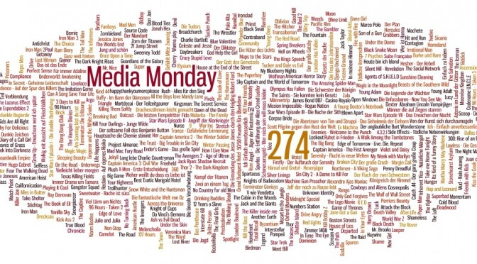 Meinung: Media Monday #274