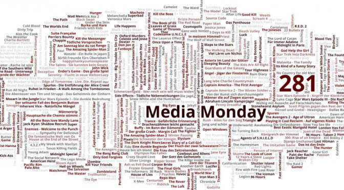 Meinung: Media Monday #281